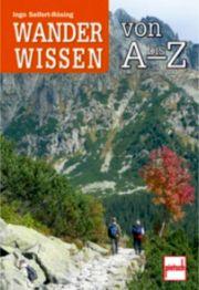 Wanderwissen von A - Z