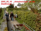 2005_05_10 Arbeitseinsatz an der Stadtmauer